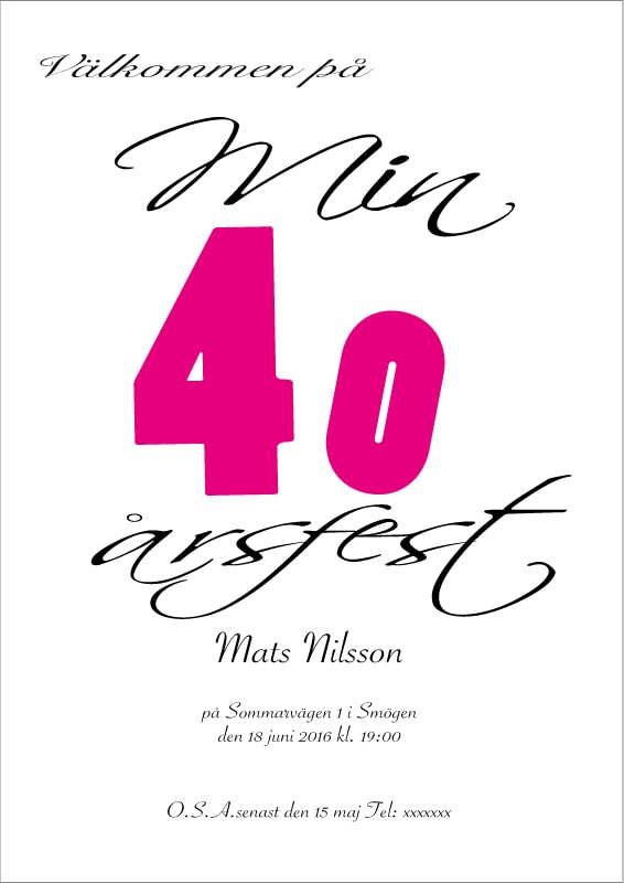 40 års fest inbjudan Inbjudningskort 40år 40 års fest inbjudan